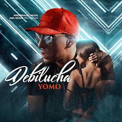 Debilucha (Single) - Yomo