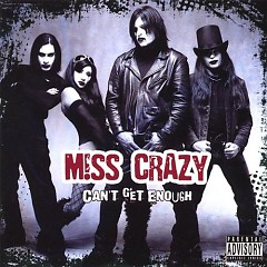 Can't Get Enough - Miss Crazy