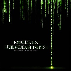 The Matrix Revolutions: Music from the Motion Picture