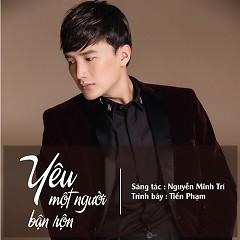 Yêu Một Người Bận Rộn (Single) - Tiến Phạm