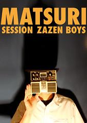 Matsuri Session Live at Nagoya - Zazen Boys