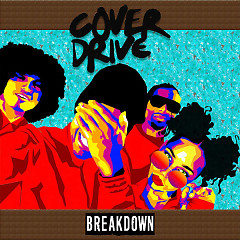Breakdown (Single) - Cover Drive