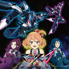 Macross Delta ORIGINAL SOUNDTRACK 2