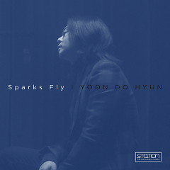 Sparks Fly (Single) - Yoon Do-hyun