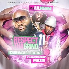 Respect Tha Grind 11 (CD1)