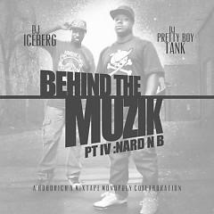 Behind The Muzik 4