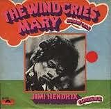 Wind Cries Mary (Classic Singles)