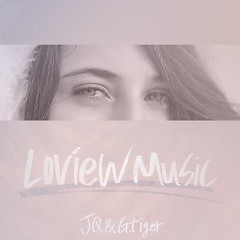 Loview Music #10 - JQ