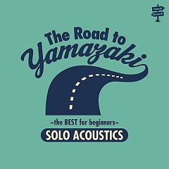 The Road To Yamazaki -The Best for Beginners- (Solo Acoustic) - Masayoshi Yamazaki