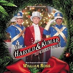 A Very Harold & Kumar 3D Christmas OST [Part 1] - William Ross