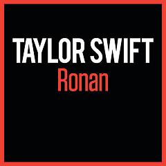 Ronan (Single) - Taylor Swift