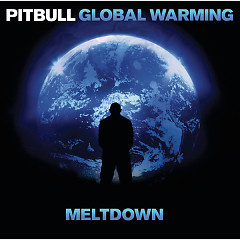 Global Warming Meltdown (Deluxe Version)