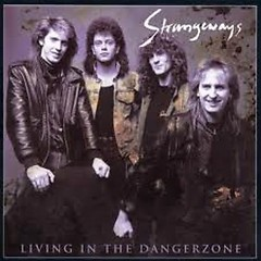 Living In The Danger Zone - Strangeways