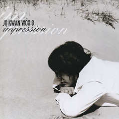 Impression Part.01 - Jo Gwan Woo