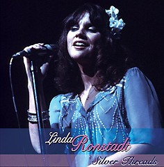 Silver Threads - Linda Ronstadt