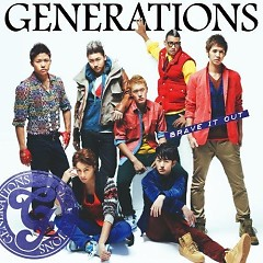 BRAVE IT OUT - GENERATIONS