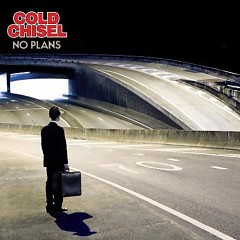 No Plans (Lossless) - Cold Chisel