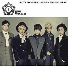 Boys Republic Shonen Kyowa Koku 2013-2015 Best