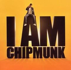 I Am Chipmunk (Pt.1)