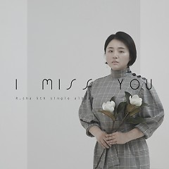 I Miss You (Single) - R.sha