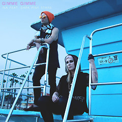 Gimme Gimme (Single) - INA