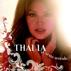 El Sexto Sentido - Thalia