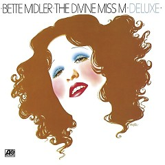 The Divine Miss M (CD1) - Bette Midler