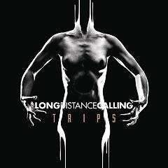 Trips - Long Distance Calling