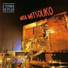 Rita Mitsouko - Les Rita Mitsouko