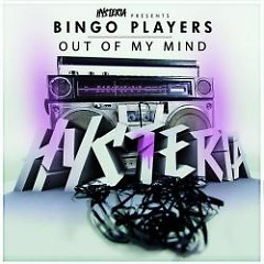 Out Of My Mind - Bingo Players