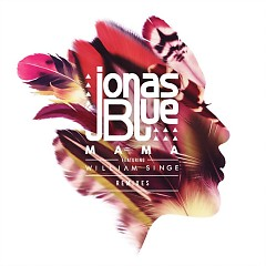 Mama (Remixes) - Jonas Blue