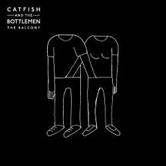 The Balcony - Catfish And The Bottlemen