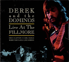 Live At The Fillmore (CD2) - Derek and Dominos