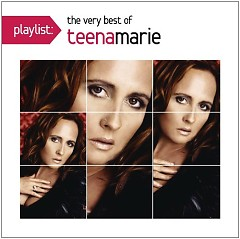 Playlist The Very Best Of Teena Marie - Teena Marie