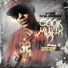 Cook Muzik 2  - OJ Da Juiceman