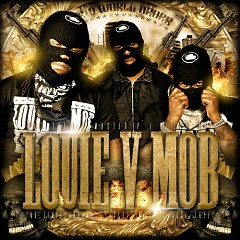 New World Order - Louie V Mob