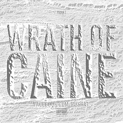 Wrath Of Caine - Pusha-T