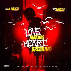 Love Making & Heart Breaking (CD2)