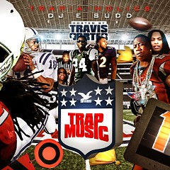 Trap Music (Hosted By Travis Porter) (CD1)