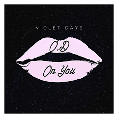 O.D On You (Single)