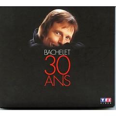 30 Ans (CD2) - Pierre Bachelet