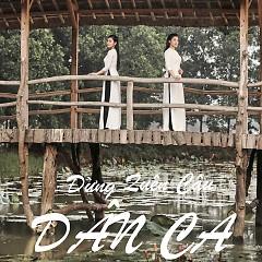Đừng Quên Câu Dân Ca (Single) - Bích Hồng, Nguyễn Thu Hằng