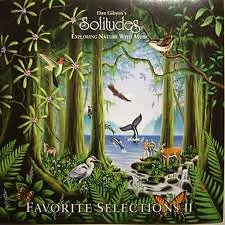Solitudes: Favorite Sellections - Exploring Nature With Music II