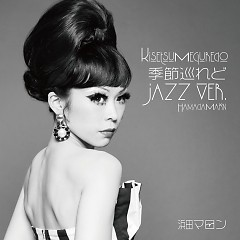 Kisetsu Meguredo Jazz Ver.