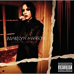 Eat Me Drink Me - Marilyn Manson