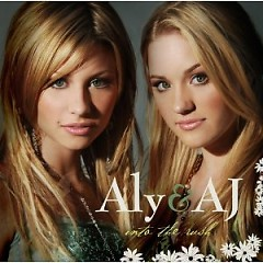 Into The Rush - Aly & AJ