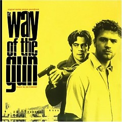 The Way Of The Gun OST (P.2) - Joe Kraemer