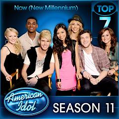 American Idol Season 11 Top 7 - Now (New Millennium)
