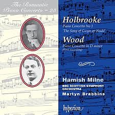 The Romantic Piano Concerto, Vol. 23 – Holbrooke & Wood No.1 - Hamish Milne,BBC Scottish Symphony Orchestra,Martyn Brabbins