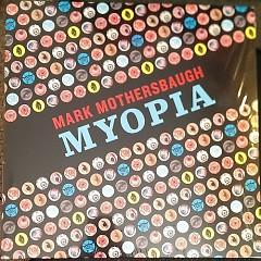Myopia - Mark Mothersbaugh